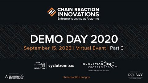 Chain Reaction Innovations Demo Day 2020 Part 3